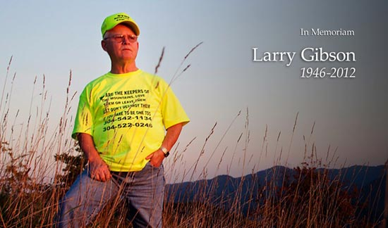 In memorian of West Virginia Environmental Council member Larry Gibson